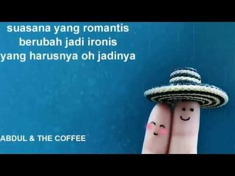 PMS (Pengen Marah Selalu) - Abdul & The Coffee Theory (lyric)