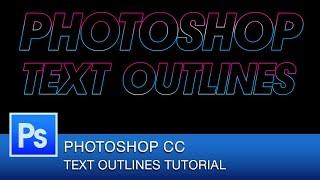 Photoshop CC Tutoriel: Comment Créer un Contour de Texte dans Photoshop