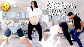 BABY MAMA DANCE (9 MONTHS)