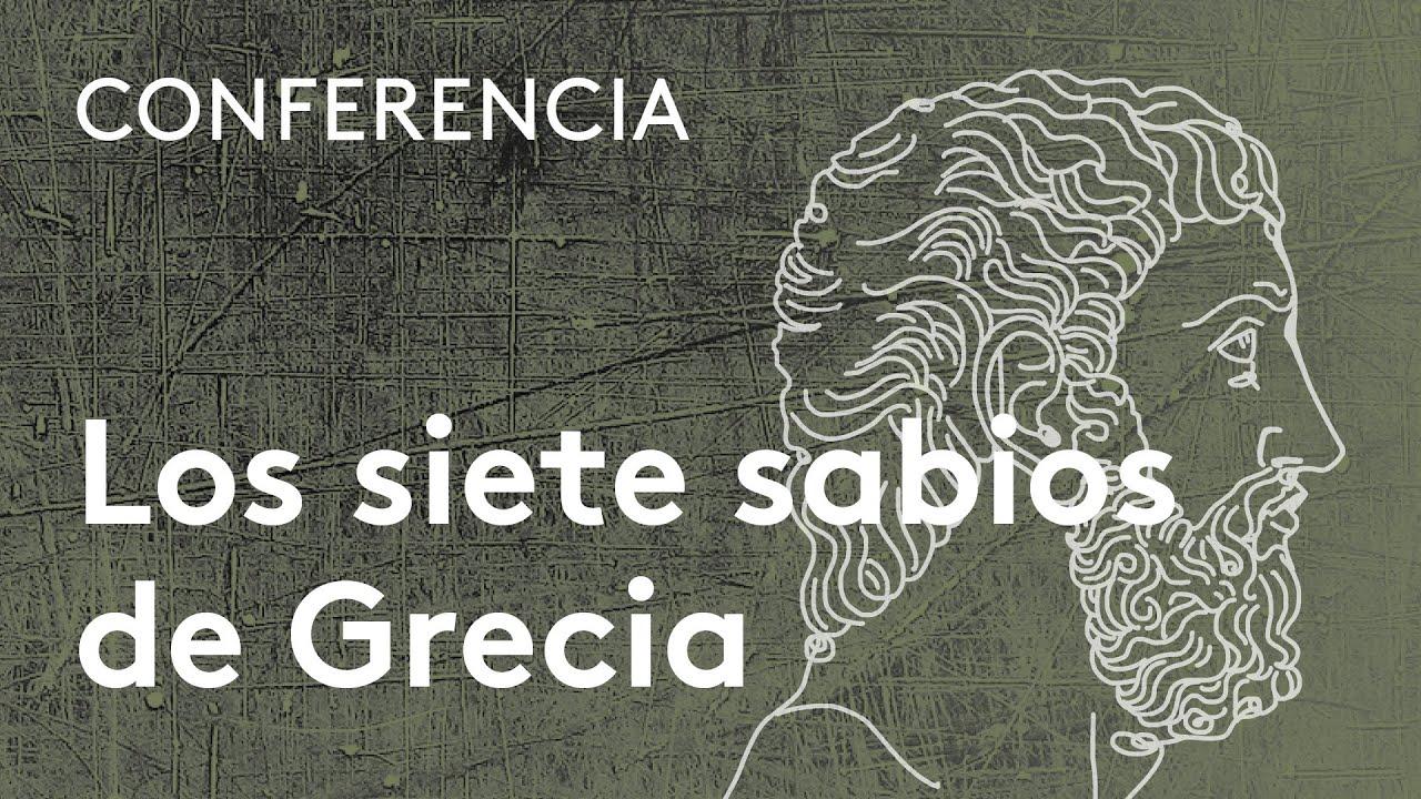 Los Siete Sabios De Grecia Por Carlos García Gual