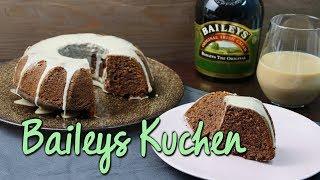 BAILEYS KUCHEN BACKEN | schnelle Kuchenrezepte mit Alkohol [für Guglhupf oder Kasten]
