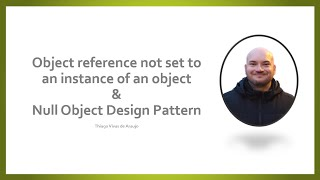 Object reference not set to an instance of an object and the Null object Design Pattern