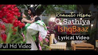 Download O Sathiya Ishqbaaz Title Song Lyrics