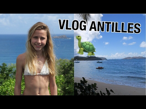 VLOG DES ANTILLES #1