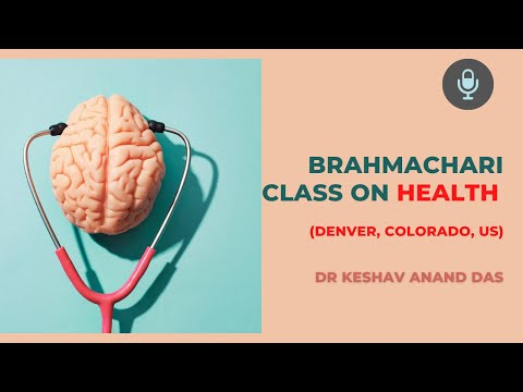 Brahmachari class on Health (Denver, Colorado, US)