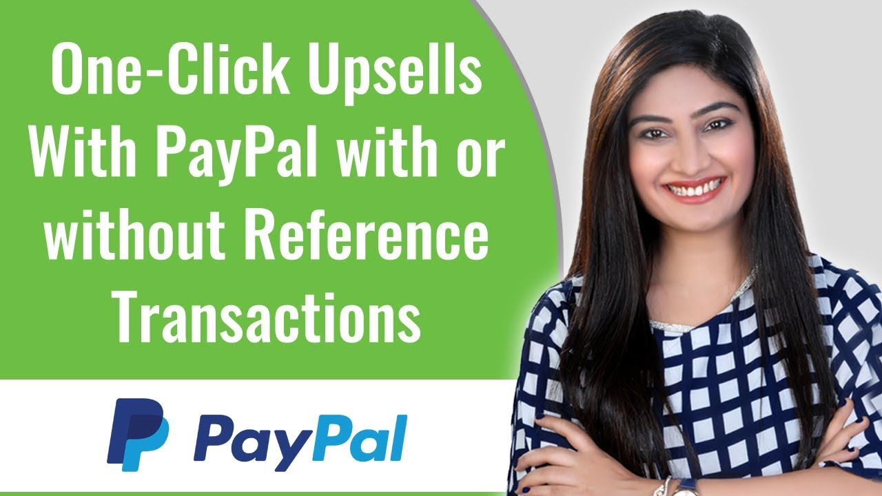 PayPal Reference Transactions: How to set up WooCommerce One Click Upsells  With PayPal?