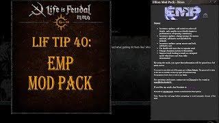 LiF Tip 40: EMP Mod Pack