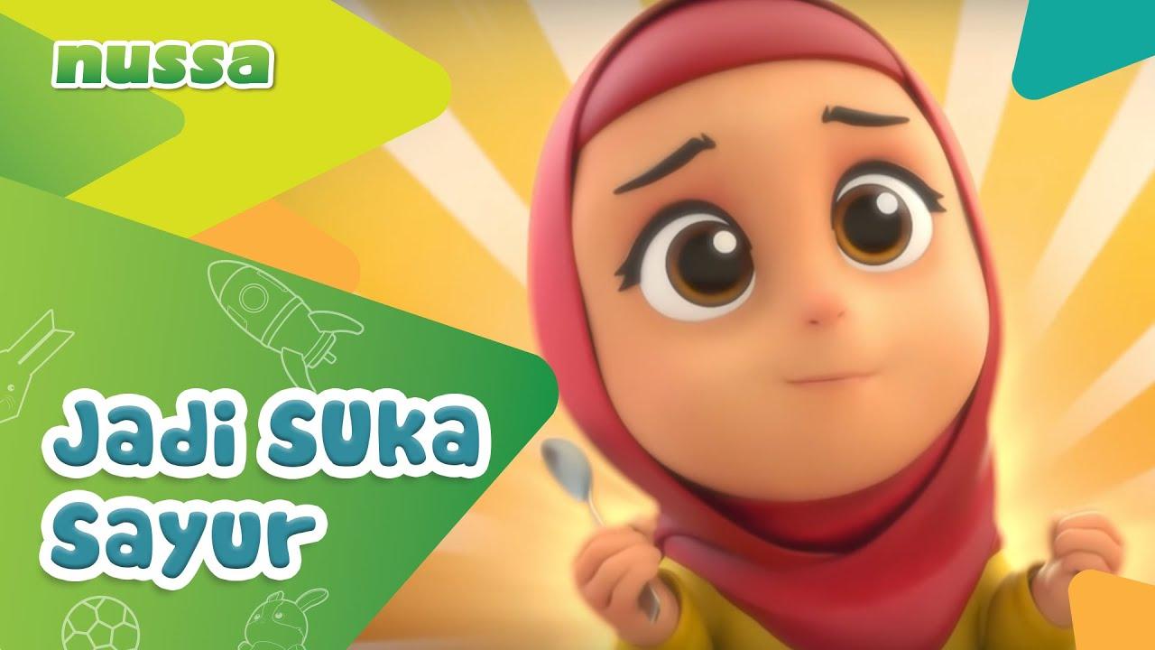 Nussa Jadi Suka Sayur Youtube