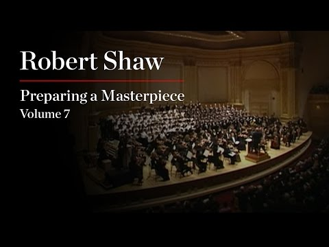 Robert Shaw: Preparing a Masterpiece, Volume 7: Mendelssohn