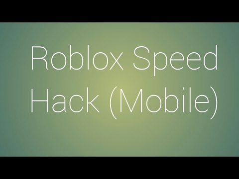 Roblox Mobile Speed Hack Old Roblox Speed Hack Mobile Youtube