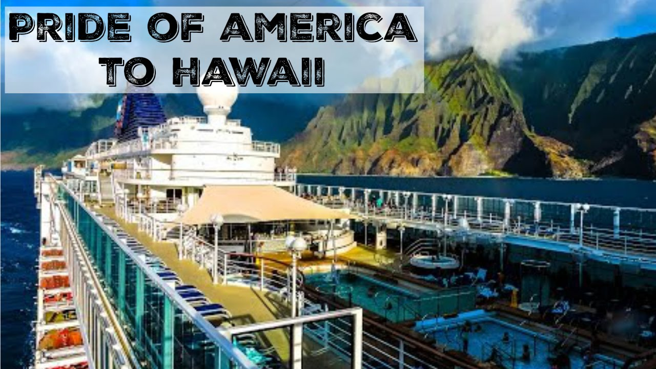 NCL Pride Of America To Hawaii Norwegian Cruise Line YouTube - Cruise to hawaii