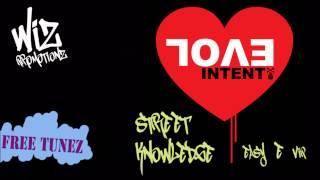 Evol Intent - Street Knowledge (Easy E VIP) [FREE DOWNLOAD]