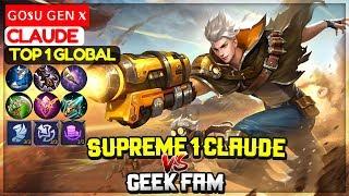 Supreme 1 Claude VS Geek Fam [ Top 1 Global Claude ] ɢᴏsᴜ ɢᴇɴ x - Mobile Legends