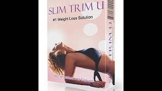 SLIM TRIM U- I LOST 8LBS in 3 days ORDER NOW WE HAVE IT IN STOCK!