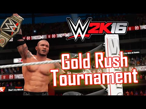 WWE 2K16 - Full Gold Rush Tournament/WWE Championship - Randy Orton (Seth Rollins, T2, SCSA)