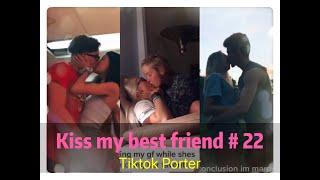 I tried to kiss my best friend today !!!😘😘😘 Tiktok 2020 Part 22 --- Tiktok Porter