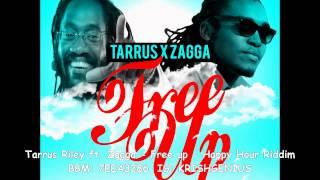 Tarrus Riley Ft. Zagga - Free Up [Happy Hour Riddim] September 2014