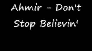 Watch Ahmir Dont Stop Believin video