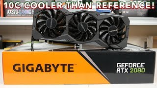 Gigabyte RTX 2080 Gaming OC - 10C COOLER than REFERENCE!