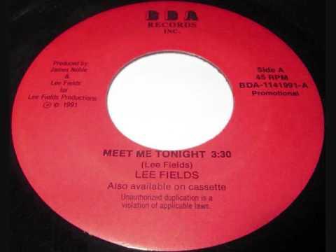 Meet Me Tonight  -  Lee Fields