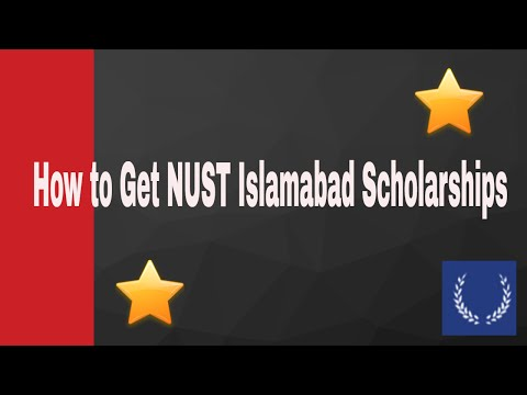 How to Get Fully Funded NUST Scholarships