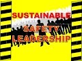 Sustainable Safety Leadership - Safety Culture Improvement - Safety Training Video