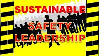 sustainable safety leadership safety culture improvement safety training video