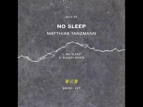 Download Matthias Tanzmann - Sleazy Rider