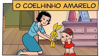O Coelhinho Amarelo | Turma da Mônica