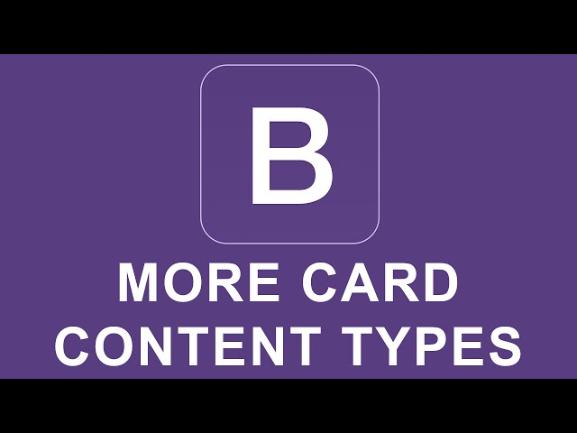 Bootstrap 4 Tutorial 22 - More Card Content Types