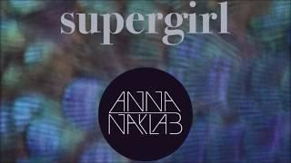 Anna Naklab Feat Alle Farben YOUNOTUS Supergirl Instrumental