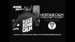 Hostage Calm - Woke Up Next To A Body (Official Audio) Video