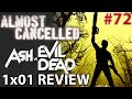 Ash Vs Evil Dead 1x01 'El Jefe' Review - Almost Cancelled