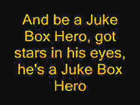Juke Box Hero - Foreigner lyrics