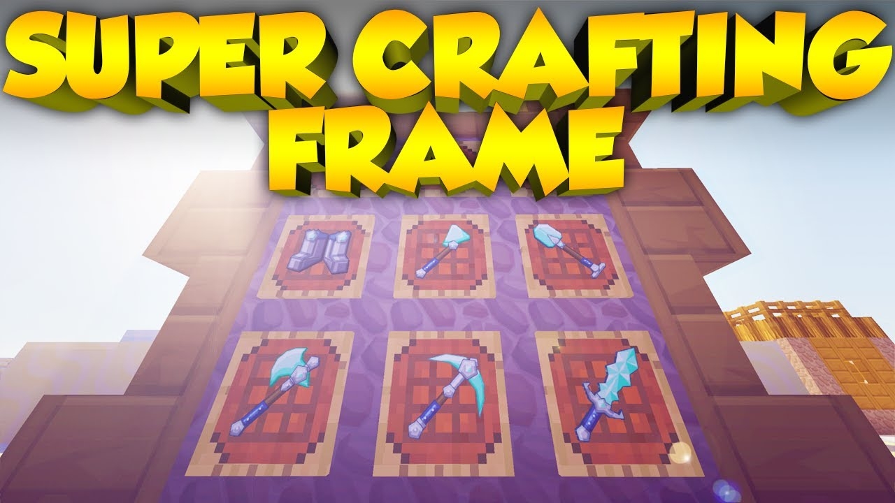 Easily Craft Items! - Super Crafting Frame Mod Spotlight - YouTube