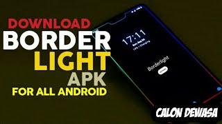 Gambar cover Cara Download Border Light Apk For All Android