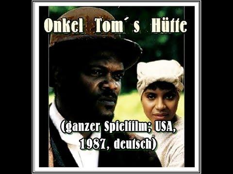 """""""Onkel Tom´s Hütte"""" (USA, 1987; ganzer Film, deutsch)"""