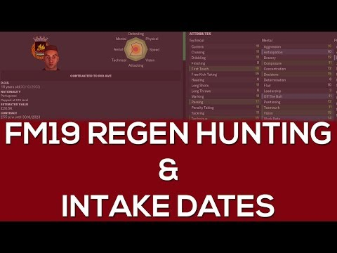 FM19 regen hunting - How to find Football Manager 2019 regens - FM19 intake dates - ???