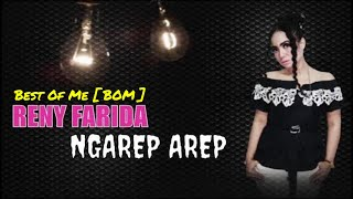 Gambar cover RENY FARIDA New BOM [ Best Of Me ] - Ngarep Arep (MJE - Official Lyrics Video  )