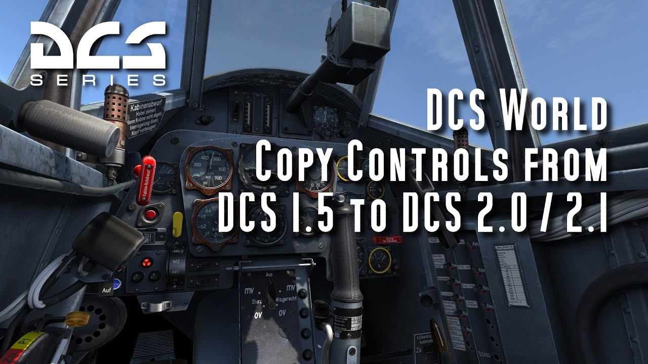 DCS World - Copy Control Settings between versions 1 5 and 2 0