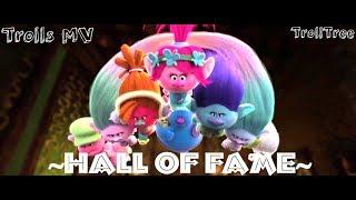 Hall Of Fame {Trolls MV}