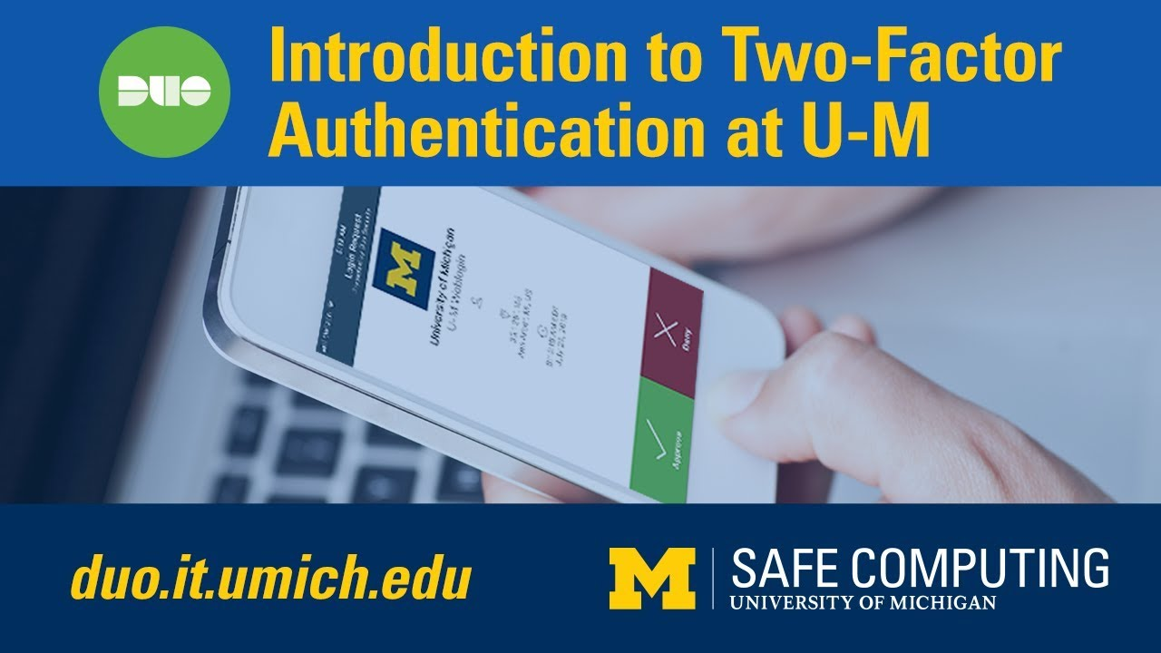 Use Two-Factor Authentication (Duo) / safecomputing umich edu