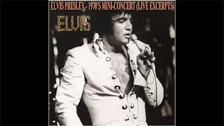 Elvis Presley - 1970's Mini-Concert 3 (Live Excerpts), (AUDIO ONLY), [HD Remaster], HQ