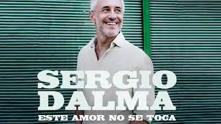 Sergio Dalma - Este amor no se toca (Audio Oficial)