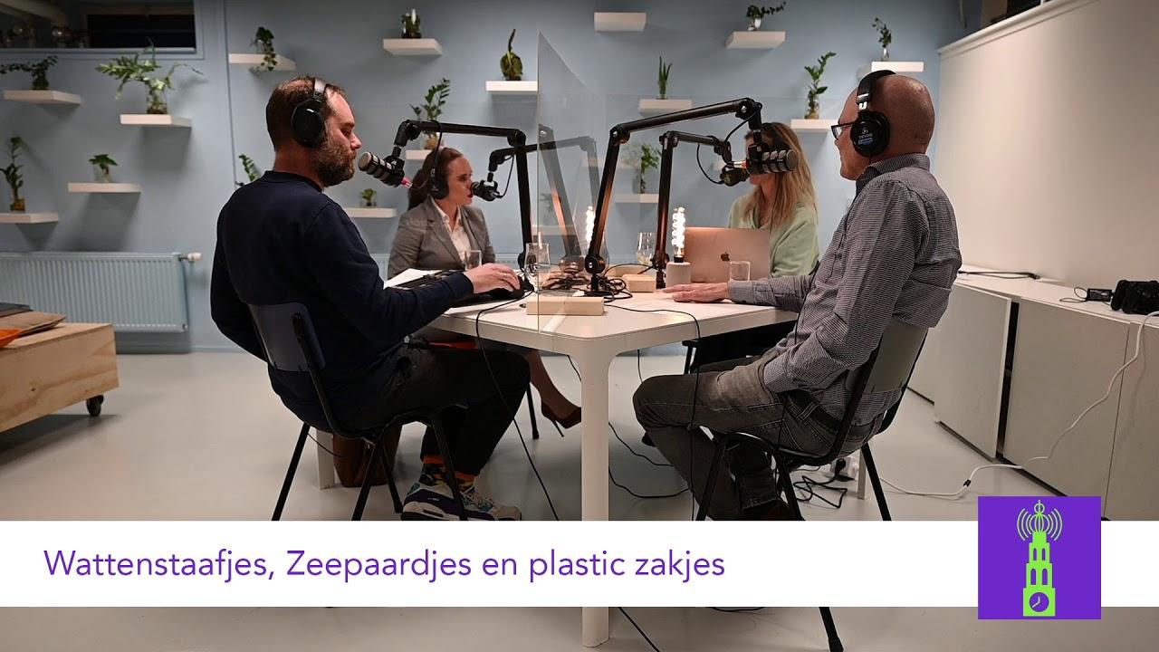 Wattenstaafjes, Zeepaardjes en Plastic zakjes