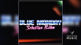 Blue Monday (New Order Cover) - Sebastian Böhm [Epic Trail...