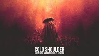 Linkin Park feat. Machine Gun Kelly & Eminem - Cold Shoulder [After Collision 2] (Mashup)