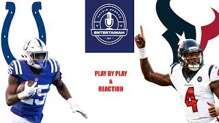 Indianpolis Colts vs Houston Texans Play by Play & Reaction!