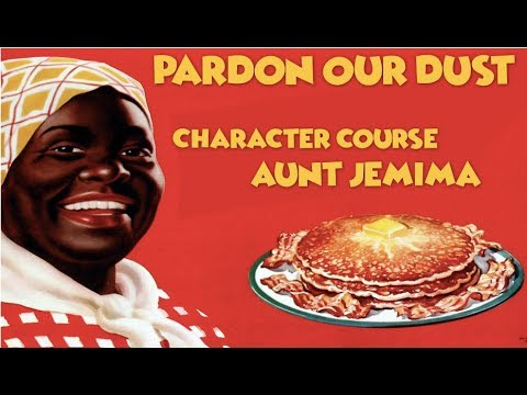 Character Course: Aunt Jemima