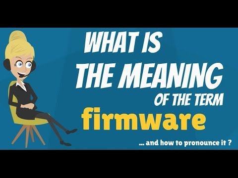 What is firmware? Quora.